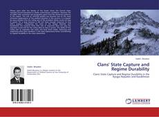 Bookcover of Clans' State Capture and Regime Durability