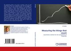 Bookcover of Measuring the things that count