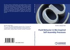 Bookcover of Fluid Behavior in Bio-inspired Self Assembly Processes
