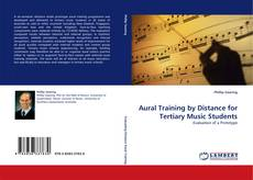 Bookcover of Aural Training by Distance for Tertiary Music Students