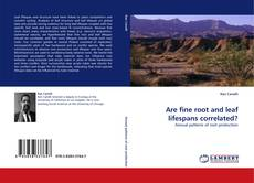 Bookcover of Are fine root and leaf lifespans correlated?