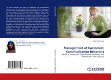Bookcover of Management of Customers' Communication Behaviors