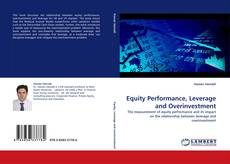 Bookcover of Equity Performance, Leverage and Overinvestment