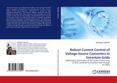 Buchcover von Robust Current Control of Voltage-Source Converters in Uncertain Grids