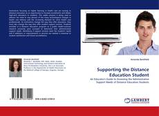 Bookcover of Supporting the Distance Education Student