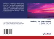 Bookcover of Tax Policy for Joint Ventures in Global Market