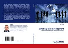 Bookcover of What explains development