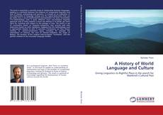 A History of World Language and Culture的封面
