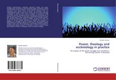 Обложка Power, theology and ecclesiology in practice