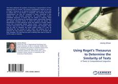 Обложка Using Roget's Thesaurus to Determine the Similarity of Texts