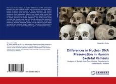 Bookcover of Differences in Nuclear DNA Preservation in Human Skeletal Remains