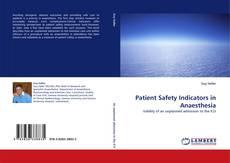 Buchcover von Patient Safety Indicators in Anaesthesia