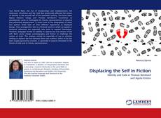 Bookcover of Displacing the Self in Fiction