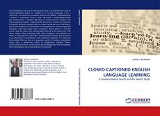 Bookcover of CLOSED-CAPTIONED ENGLISH LANGUAGE LEARNING