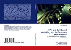 Bookcover of CPN and DoE based Modelling and Performance Maximization