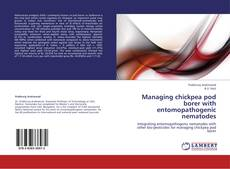 Bookcover of Managing chickpea pod borer with entomopathogenic nematodes