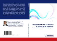 Bookcover of Development and Evaluation of Novel FDTD Methods