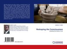 Capa do livro de Reshaping the Consciousness
