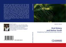 Bookcover of Oral History and Native Youth