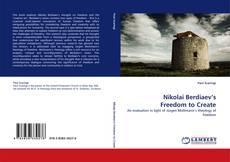 Bookcover of Nikolai Berdiaev's Freedom to Create