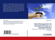 Capa do livro de Talent Management: An Anecdotal Concept or a Strategic Priority?