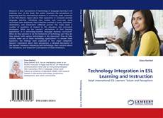 Technology Integration in ESL Learning and Instruction的封面