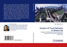 Bookcover of Analysis of Travel Behavior in Dhaka City