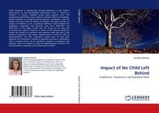 Impact of No Child Left Behind的封面