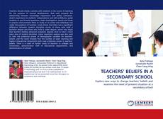 Bookcover of TEACHERS' BELIEFS IN A SECONDARY SCHOOL