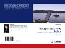 Bookcover of High Speed Connectivity Options