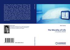 Bookcover of The Morality of Life