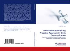 Bookcover of Inoculation-A Promising Proactive Approach In Crisis Communication