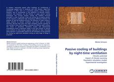 Bookcover of Passive cooling of buildings by night-time ventilation