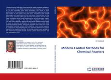 Bookcover of Modern Control Methods for Chemical Reactors
