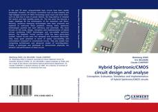 Copertina di Hybrid Spintronic/CMOS circuit design and analyse