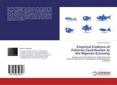 Portada del libro de Empirical Evidence of Fisheries Contribution to the Nigerian Economy