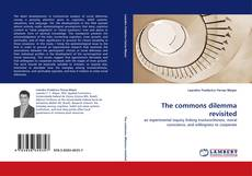 Bookcover of The commons dilemma revisited