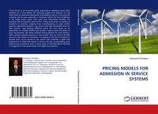 Bookcover of PRICING MODELS FOR ADMISSION IN SERVICE SYSTEMS