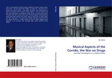Bookcover of Musical Aspects of the Corrido, the War on Drugs