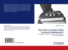 Bookcover of How does corruption affect economic development?