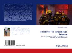 Bookcover of First Level Fire Investigation Program