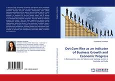 Couverture de Dot.Com Rise as an indicator of Business Growth and Economic Progress