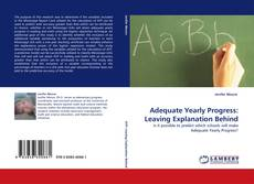Buchcover von Adequate Yearly Progress: Leaving Explanation Behind