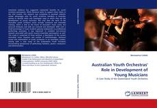 Copertina di Australian Youth Orchestras'' Role in Development of Young Musicians