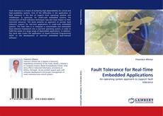 Bookcover of Fault Tolerance for Real-Time Embedded Applications
