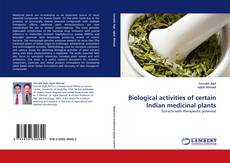 Copertina di Biological activities of certain Indian medicinal plants