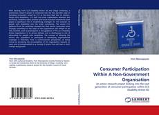 Обложка Consumer Participation Within A Non-Government Organisation