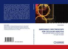 Copertina di IMPEDANCE SPECTROSCOPY FOR CELLULAR ANALYSIS