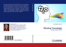 "Bookcover of ""Minding"" Knowledge"