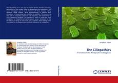Bookcover of The Ciliopathies